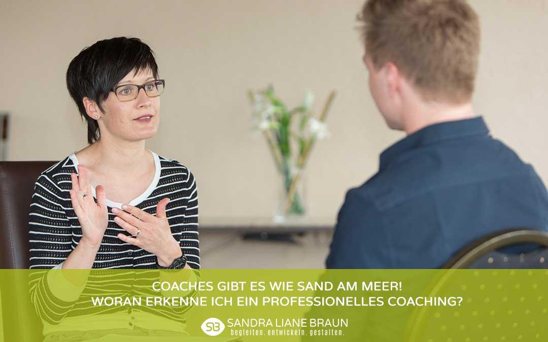 Coaches gibt es wie Sand am Meer! Woran erkenne ich ein professionelles Coaching?
