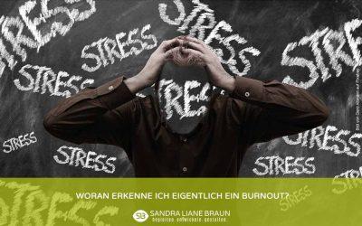 Woran erkenne ich eigentlich ein Burnout?