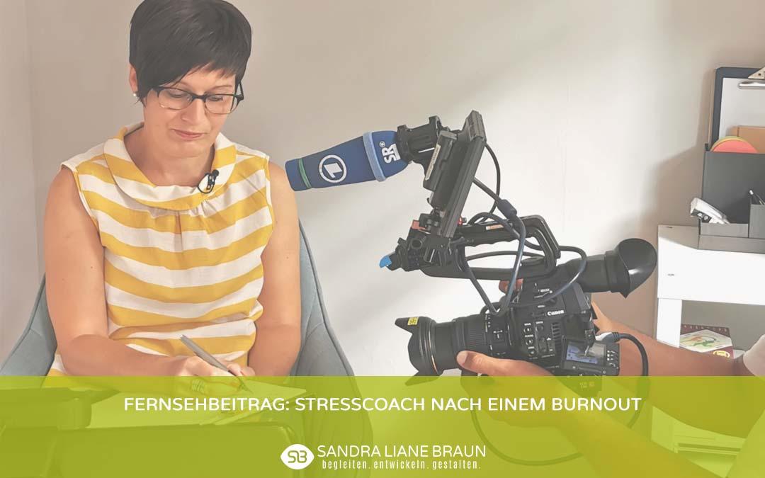 Fernsehbeitrag: Stresscoach nach einem Burnout